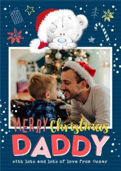 Me To You Tiny Tatty Teddy Merry Christmas Daddy Photo Upload Card