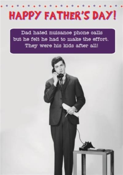 Phone Calls Funny Caption Personalised Happy Father's Day Card