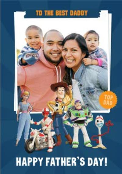 Toy Story 4 To The Best Daddy Happy Father's Day Photo Card
