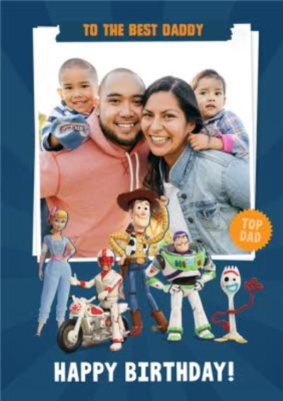 Toy Story 4 - Dad Birthday Card -  To the best Daddy - Photo upload