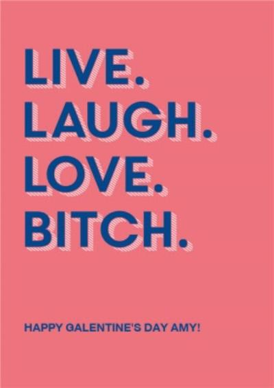 Live Laugh Love Galentine's Day Card