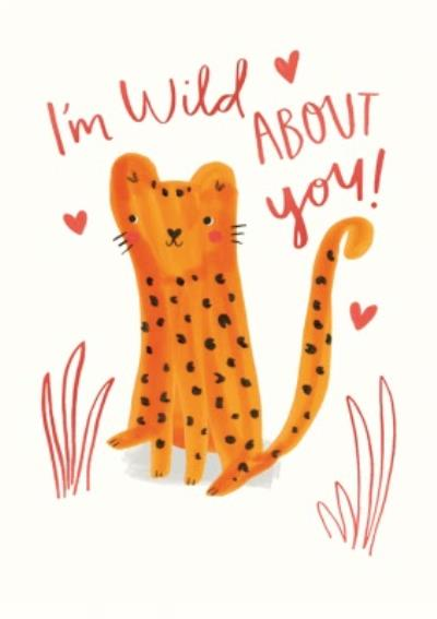 Cute Tiger I'm Wild About You Valentine's Day Card