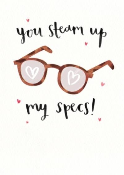 Modern You Steam Up My Specs Valentine's Day Card