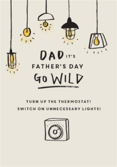 UKG Go Wild With The Lights Father's Day Card