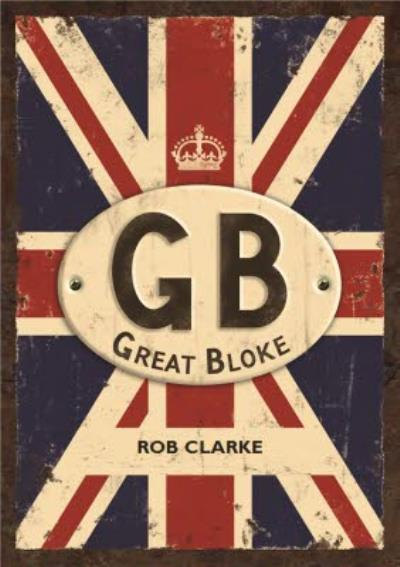 Personalised Gb. Great Bloke Card