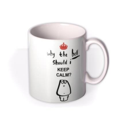 Happy Birthday Why The Hell Personalised Mug