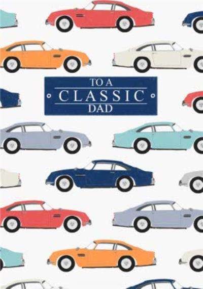 Colourful Classic Cars Happy Father's Day Card