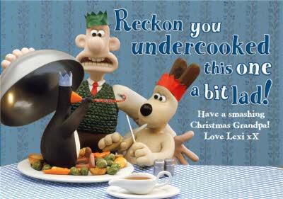 Wallace and Gromit Christmas card - Grandpa