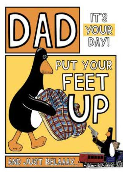 Feathers Mcgraw Put your Feet Up And Just Relaxxx Birthday Card