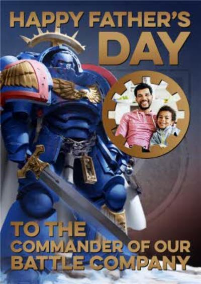 Warhammer To The Commander Of Our Battle Company Photo Upload Father's Day Card