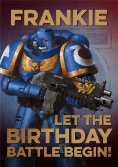 Warhammer Let The Birthday Battle Begin Birthday Card