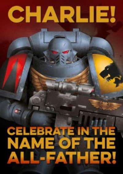 Warhammer Celebrate In The Name Of Their All Father Personalised Card