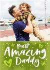 Bright Green The Most Amazing Daddy Happy Father's Day Photo Card