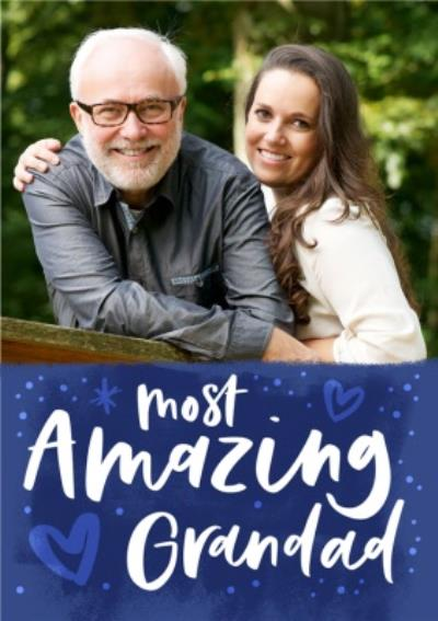 Brush Lettering The Most Amazing Grandad Happy Father's Day Photo Card