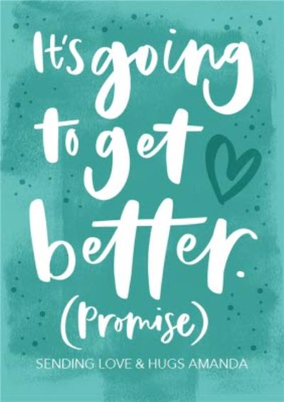 Empathy Divorce Card It's going to get better (Promise)