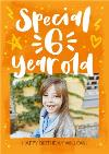 Special 6 Year Old Photo Upload Birthday Card