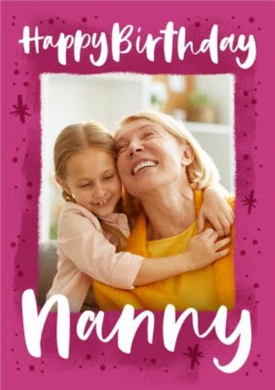 Photo Upload Happy Birthday Nanny Card
