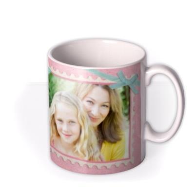 Mother's Day Pink Stamp Photo Upload Mug