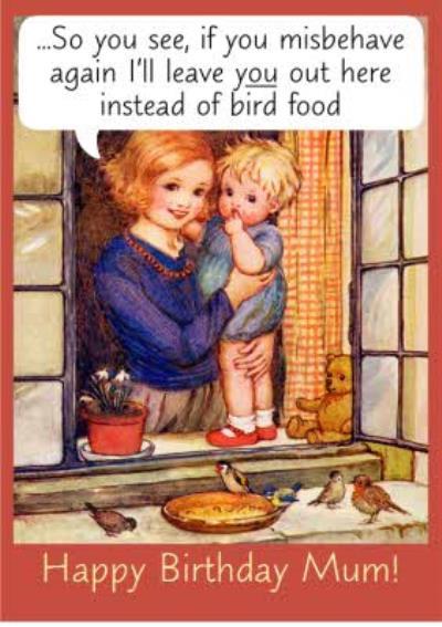 Birthday Card - Mum - Humour