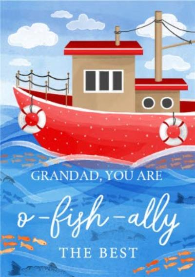 O Fish Ally The Best Father's Day Card For Grandad