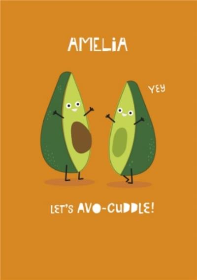 Lets Avo-cuddle. Funny Valentine's Day Card