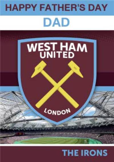 West Ham United Football Happy Father's Day Card