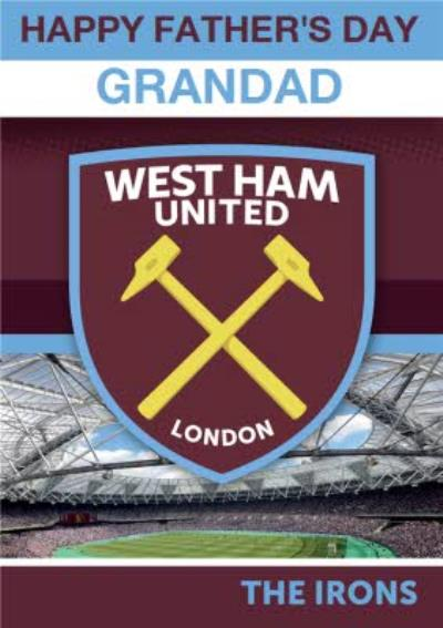 West Ham United - Father's Day Card - Grandad - The Irons