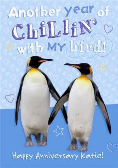 Another Year Of Chillin' With My Bird Personalised Happy Anniversary Card
