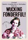 Funny Birthday card - Here's wishing you a birthday that wucking fonderful!
