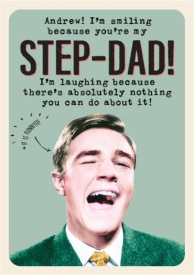 Hilarious You Are My Step Dad Funny Father's Day Card