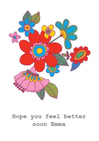 Customisable Colourful Floral Get Well Soon Card