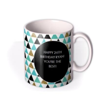 Happy Birthday Teal Triangles Personalised Mug