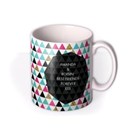 Best Friends Forever Triangles Photo Upload Mug