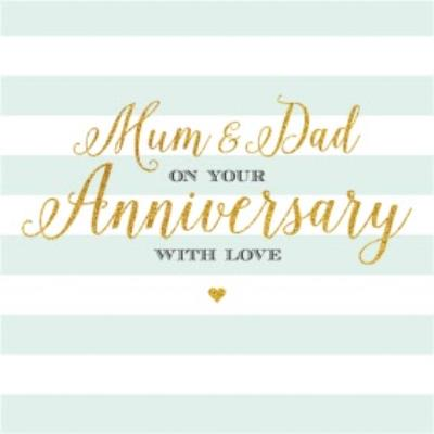 Mum And Dad On Your Anniversary Card