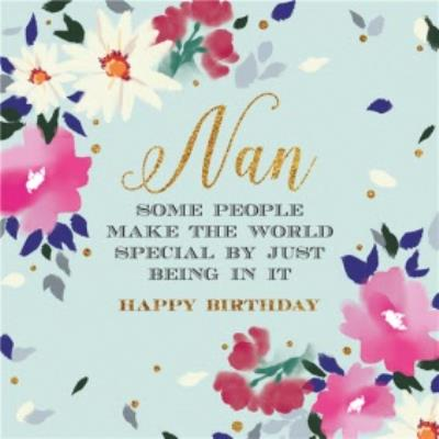 Nan Some People Make The World Special By Just Being In It Card