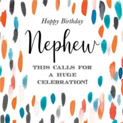 Nephew This Calls For A Huge Celebration Card