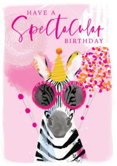 Have A Spectacular Birthday Zebra Card