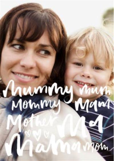 Brush Script Mum, Mama, Mother Photo Card