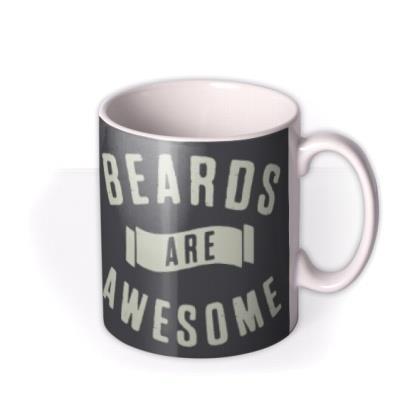 Beards Are Awesome Photo Upload Mug