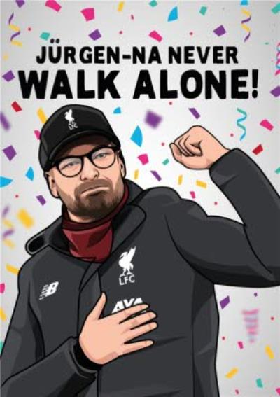 Na Never Walk Alone Football Card