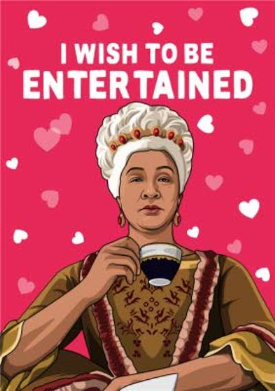 I Wish To Be Entertained Funny TV Valentine's Card