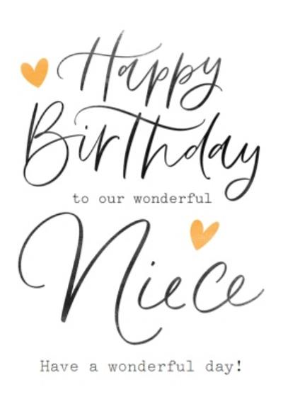 Happy Birthday To Our Wonderful Neice Have A Wonderful Day Card