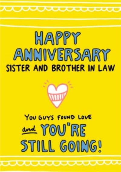 You Guys Found Love Sister And Brother In Law Anniversary Card Brother-In-Law