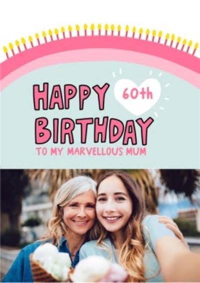Fun Illustrated Marvellous Mum Photo Upload Birthday Card