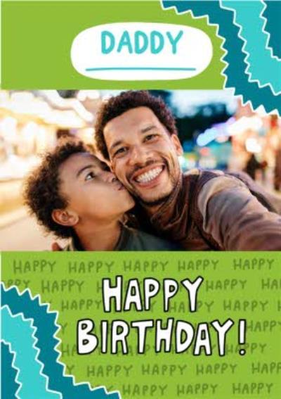 Illustrated Green Daddy Photo Upload Birthday Card