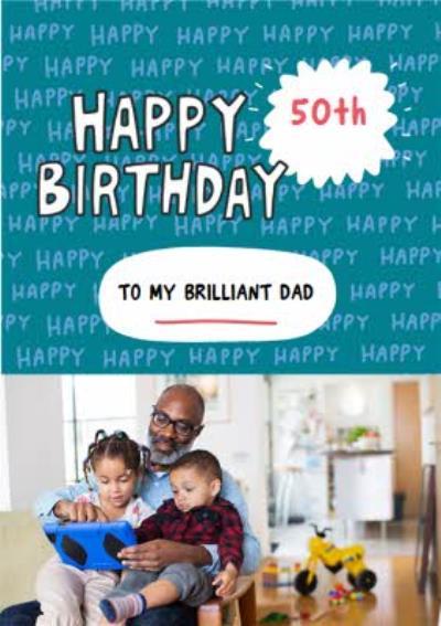 Fun Teal Brilliant Dad Photo Upload Birthday Card