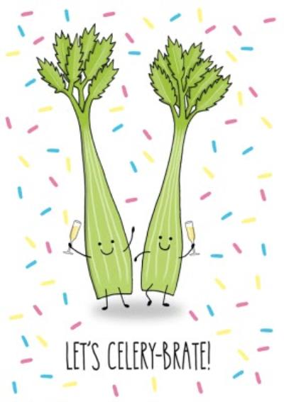 Celery Pun Celebrate Card