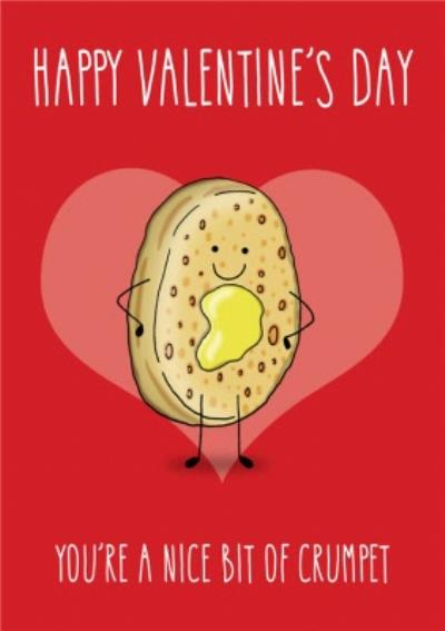 You're A Nice Bit Of Crumpet Funny Cute Valentine's Card