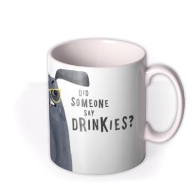 Cute Illustration Of A Dog Wearing A Hat Mug Did Someone Say Drinkies? Mug