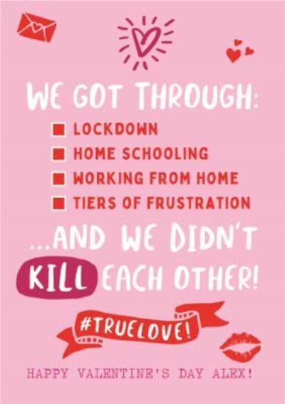 We Got Through The Pandemic Valentine's Card